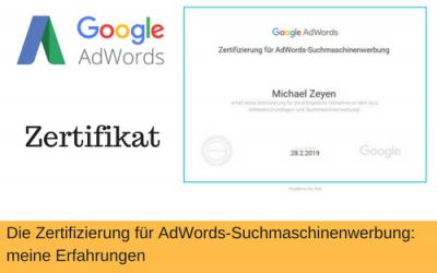 Meine Erfahrung mit der Zertifizierung für Adwords Suchmaschinen-Werbung