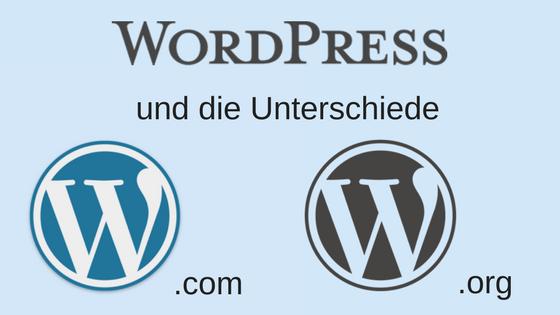 WordPress.org oder WordPress.com – die Unterschiede einfach erklärt